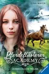Pferdeflüsterer-Academy, Band 5: Zerbrechliche Träume - Bild 1 - Klicken zum Vergößern
