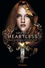 Heartless, Band 2: Das Herz der Verräterin - Bild 1 - Klicken zum Vergößern