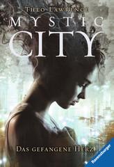 Mystic City, Band 1: Das gefangene Herz - Bild 1 - Klicken zum Vergößern