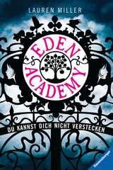 Eden Academy. Du kannst dich nicht verstecken - Bild 1 - Klicken zum Vergößern