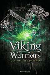 Viking Warriors, Band 2: Der Ring des Drachen - Bild 1 - Klicken zum Vergößern