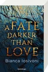 The Last Goddess, Band 1: A Fate Darker Than Love - Bild 2 - Klicken zum Vergößern