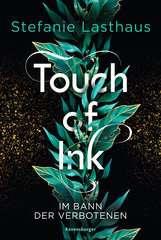 Touch of Ink, Band 2: Im Bann der Verbotenen - Bild 1 - Klicken zum Vergößern