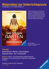 Materialien zur Unterrichtspraxis - Gudrun Pausewang: Das Tor zum Garten der Zambranos - Bild 1 - Klicken zum Vergößern