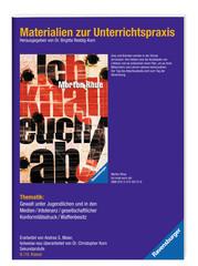 Materialien zur Unterrichtspraxis - Morton Rhue: Ich knall euch ab! - Bild 2 - Klicken zum Vergößern