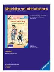 Materialien zur Unterrichtspraxis - Manfred Mai: Nur für einen Tag (Schulausgabe in Broschur) - Bild 2 - Klicken zum Vergößern