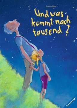Und was kommt nach tausend? Kinderbücher;Bilderbücher und Vorlesebücher - Bild 1 - Ravensburger