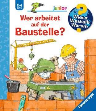 Wer arbeitet auf der Baustelle? Kinderbücher;Wieso? Weshalb? Warum? - Bild 1 - Ravensburger