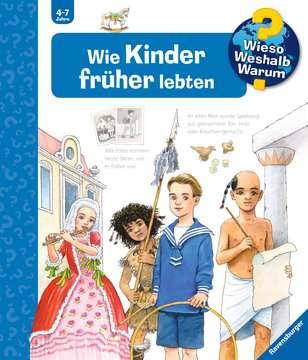 Wie Kinder früher lebten Kinderbücher;Wieso? Weshalb? Warum? - Bild 1 - Ravensburger