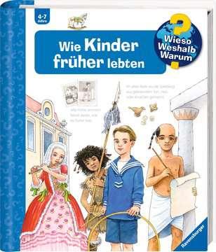 Wie Kinder früher lebten Kinderbücher;Wieso? Weshalb? Warum? - Bild 2 - Ravensburger