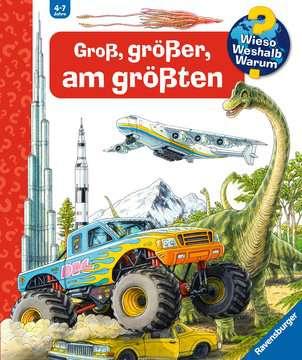 Groß, größer, am größten (Riesenbuch) Kinderbücher;Wieso? Weshalb? Warum? - Bild 1 - Ravensburger
