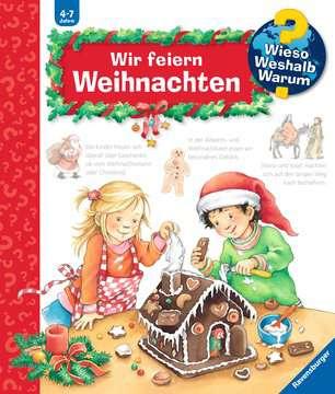 Wir feiern Weihnachten Kinderbücher;Wieso? Weshalb? Warum? - Bild 1 - Ravensburger