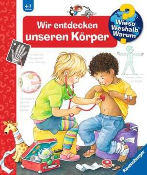 Wir entdecken unseren Körper Kinderbücher;Wieso? Weshalb? Warum? - Bild 1 - Ravensburger