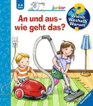 An und aus - wie geht das? Kinderbücher;Wieso? Weshalb? Warum? - Bild 1 - Ravensburger