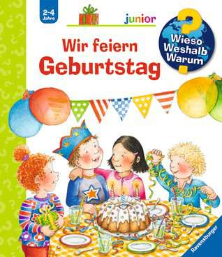 Wir feiern Geburtstag Kinderbücher;Wieso? Weshalb? Warum? - Bild 1 - Ravensburger