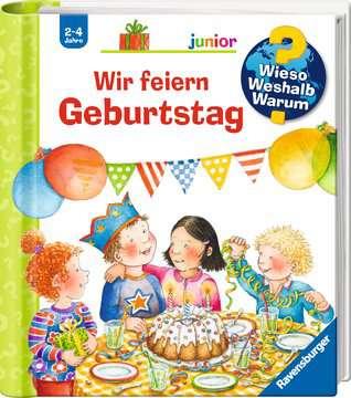 Wir feiern Geburtstag Kinderbücher;Wieso? Weshalb? Warum? - Bild 2 - Ravensburger