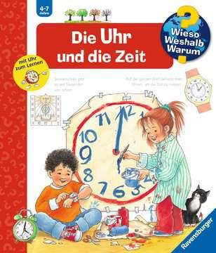 Die Uhr und die Zeit Kinderbücher;Wieso? Weshalb? Warum? - Bild 1 - Ravensburger