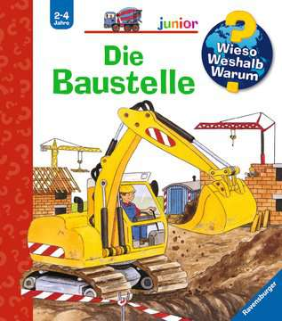 Die Baustelle Kinderbücher;Wieso? Weshalb? Warum? - Bild 1 - Ravensburger