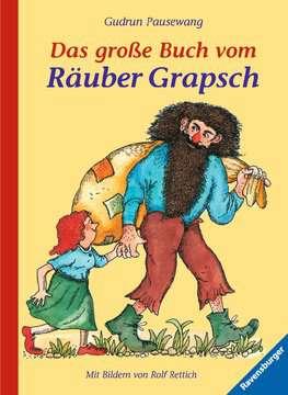 Das große Buch vom Räuber Grapsch Kinderbücher;Bilderbücher und Vorlesebücher - Bild 1 - Ravensburger