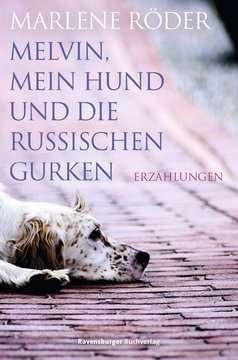 38446 Liebesromane Melvin, mein Hund und die russischen Gurken von Ravensburger 1