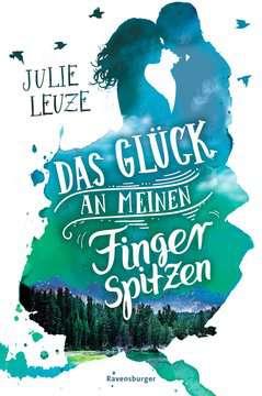Das Glück an meinen Fingerspitzen Jugendbücher;Liebesromane - Bild 1 - Ravensburger