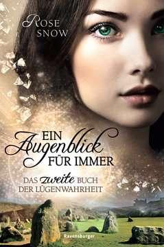 Ein Augenblick für immer. Das zweite Buch der Lügenwahrheit, Band 2 Jugendbücher;Fantasy und Science-Fiction - Bild 1 - Ravensburger