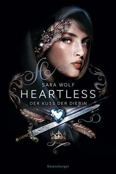 Heartless, Band 1: Der Kuss der Diebin Jugendbücher;Fantasy und Science-Fiction - Bild 1 - Ravensburger