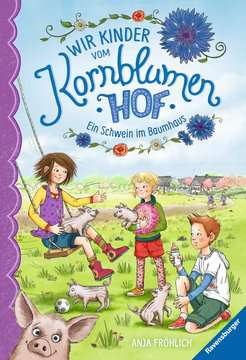 40315 Kinderliteratur Wir Kinder vom Kornblumenhof, Band 1: Ein Schwein im Baumhaus von Ravensburger 1