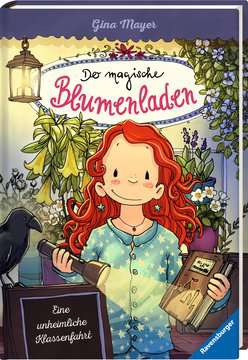 40422 Kinderliteratur Der magische Blumenladen, Band 12: Eine unheimliche Klassenfahrt von Ravensburger 2