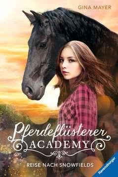 40450 Kinderliteratur Pferdeflüsterer-Academy, Band 1: Reise nach Snowfields von Ravensburger 1