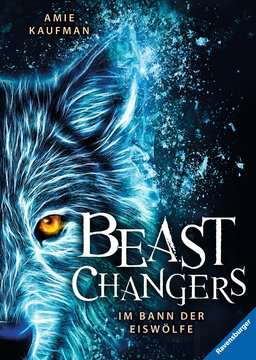 40837 Kinderliteratur Beast Changers, Band 1: Im Bann der Eiswölfe von Ravensburger 1