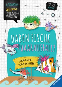 Haben Fische Haarausfall? Lernen und Fördern;Lernbücher - Bild 1 - Ravensburger