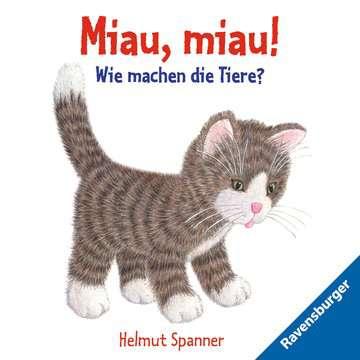 43453 Babybücher und Pappbilderbücher Miau, miau! - Wie machen die Tiere? von Ravensburger 1