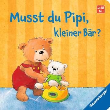 43564 Babybücher und Pappbilderbücher Musst du Pipi, kleiner Bär? von Ravensburger 1