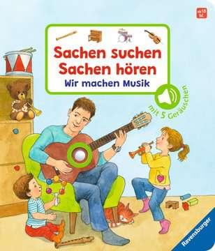 43772 Babybücher und Pappbilderbücher Sachen suchen, Sachen hören: Wir machen Musik von Ravensburger 1