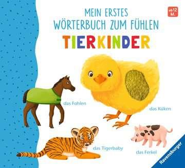 43866 Babybücher und Pappbilderbücher Mein erstes Wörterbuch zum Fühlen: Tierkinder von Ravensburger 1