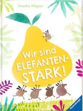 44699 Bilderbücher und Vorlesebücher Wir sind elefantenstark! von Ravensburger 2