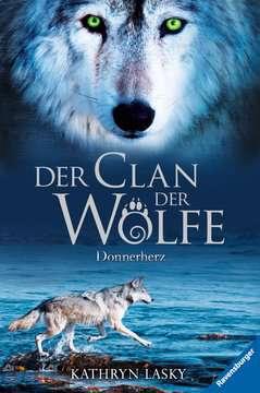 47520 Kinderliteratur Der Clan der Wölfe 1: Donnerherz von Ravensburger 1