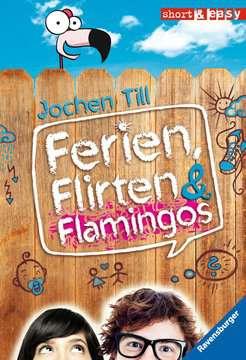 Ferien, Flirten & Flamingos Jugendbücher;Humor - Bild 1 - Ravensburger