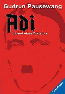 47530 Historische Romane Adi - Jugend eines Diktators von Ravensburger 1