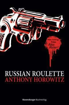 47534 Abenteuerbücher Alex Rider: Russian Roulette von Ravensburger 1