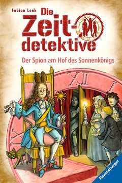 47540 Kinderliteratur Die Zeitdetektive 32: Der Spion am Hof des Sonnenkönigs von Ravensburger 1