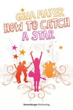 47552 Liebesromane How to catch a star von Ravensburger 1