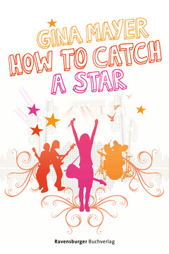 How to catch a star Jugendbücher;Liebesromane - Bild 1 - Ravensburger