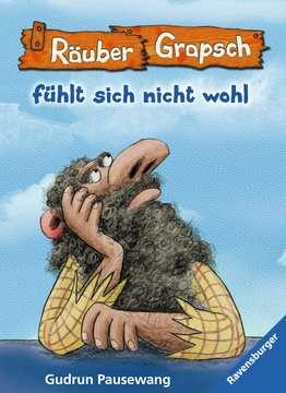 47578 Kinderliteratur Räuber Grapsch fühlt sich nicht wohl (Band 5) von Ravensburger 1