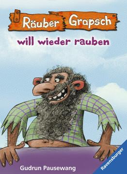 47583 Kinderliteratur Räuber Grapsch will wieder rauben (Band 7) von Ravensburger 1