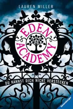 Eden Academy - Du kannst dich nicht verstecken Jugendbücher;Fantasy und Science-Fiction - Bild 1 - Ravensburger