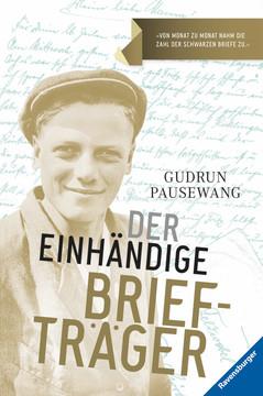 Der einhändige Briefträger Jugendbücher;Historische Romane - Bild 1 - Ravensburger