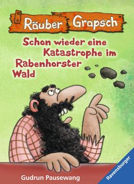 47647 Kinderliteratur Räuber Grapsch: Schon wieder eine Katastrophe im Rabenhorster Wald (Band 13) von Ravensburger 1