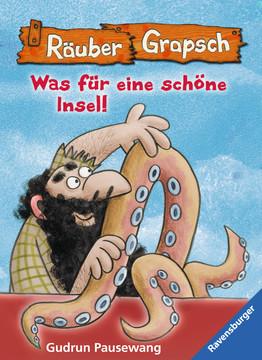47648 Kinderliteratur Räuber Grapsch: Was für eine schöne Insel (Band 14) von Ravensburger 1